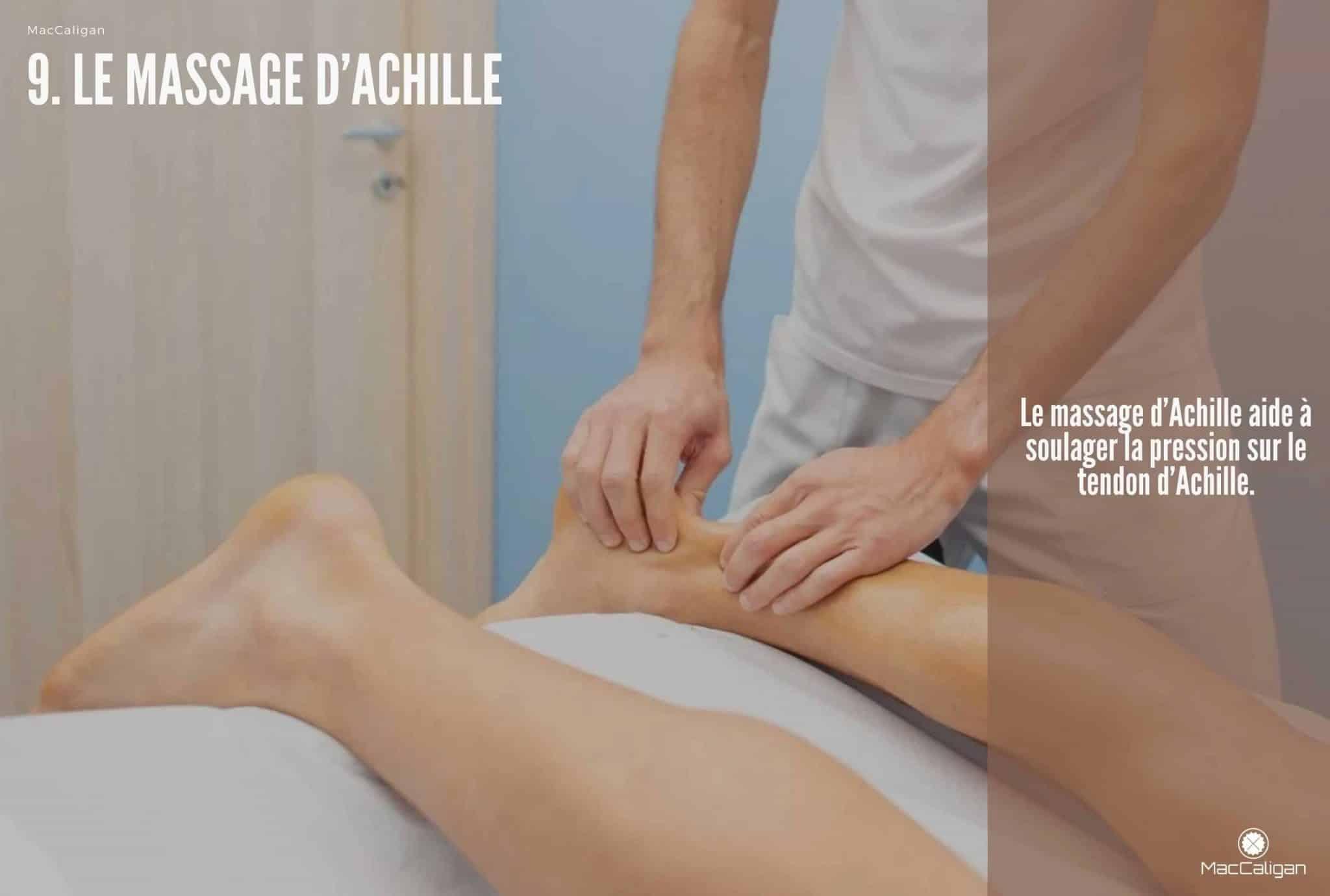 9. LE MASSAGE D'ACHILLE - MASSAGE PIED ZONE