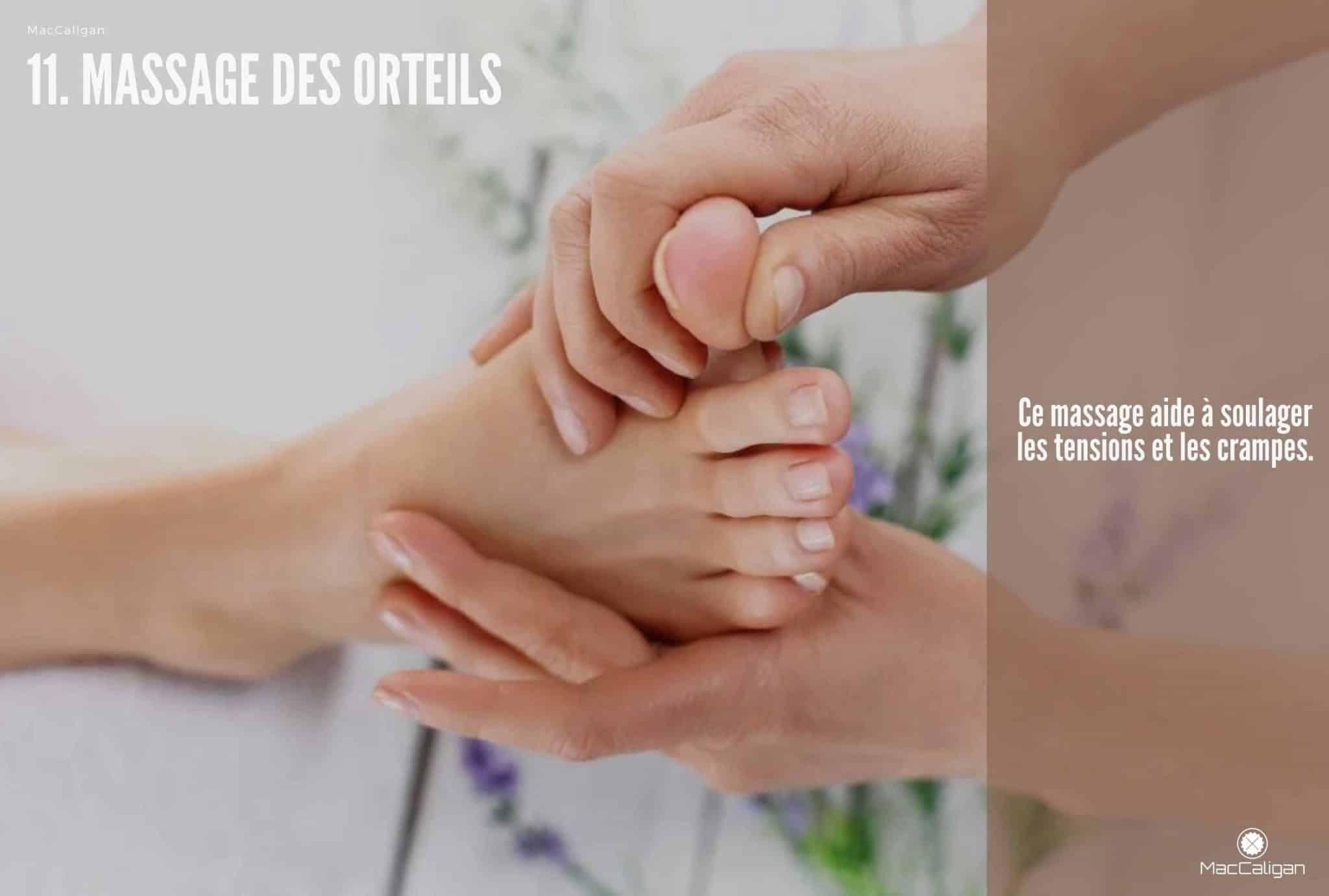11. MASSAGE DES ORTEILS - point massage pied