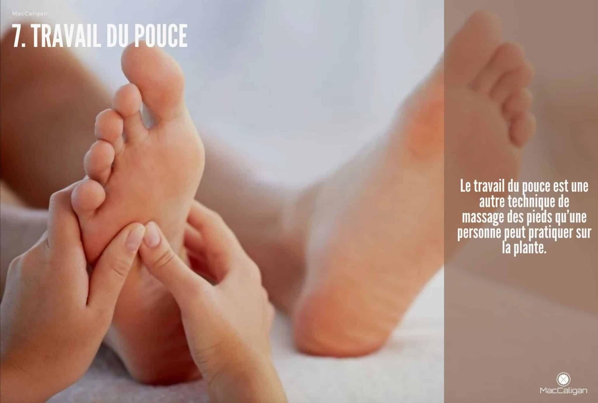 7. TRAVAIL DU POUCE - massage pied points acupression pieds